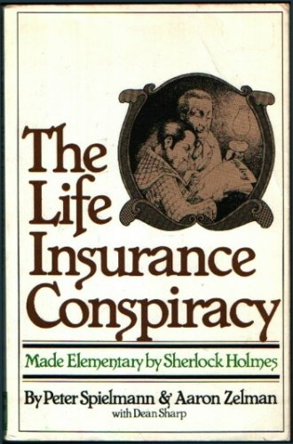 9780671243777: The Insurance Conspiracy Made Elementary by Sherlock Holmes