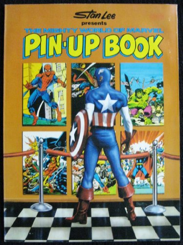9780671243906: Stan Lee Presents the Mighty World of Marvel Pin-Up Book