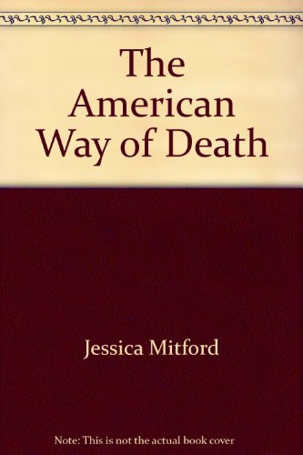 9780671244156: The American Way of Death (A Touchstone Book)