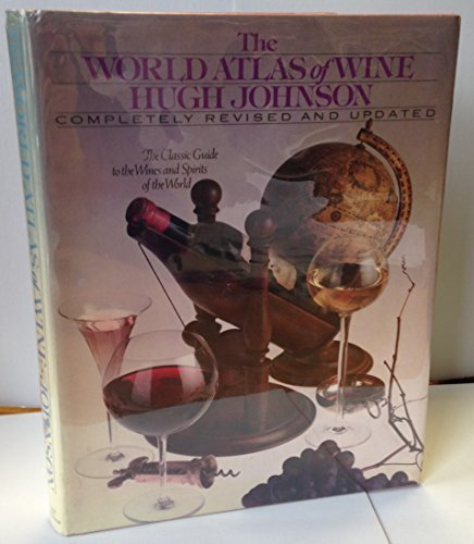 9780671245528: The world atlas of wine: A complete guide to the wines & spirits of the world