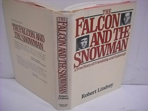 9780671245603: The Falcon and the Snowman: A True Story of Friendship and Espionage