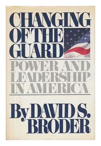 9780671245665: Changing of the Guard: Power and Leadership In America