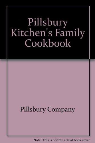 9780671245764: Pillsbury Kitchen's Family Cookbook