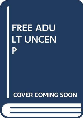 9780671245856: Free Adult Uncen P