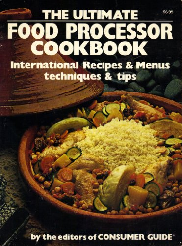 9780671245924: The Ultimate Food Processor Cookbook