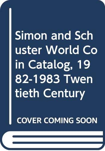 9780671246396: Title: Simon and Schuster World Coin Catalog 19821983 Twe