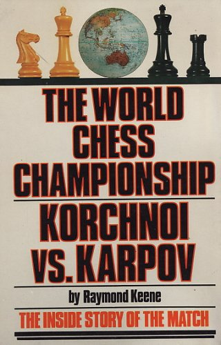9780671246488: Title: The World Chess Championship Korchnoi vs Karpov