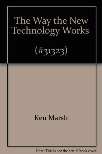 9780671246754: The Way The New Technology Works