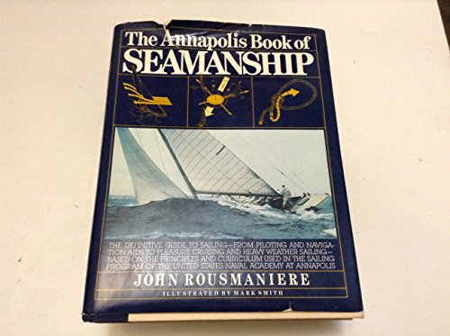 9780671246877: The Annapolis Book of Seamanship