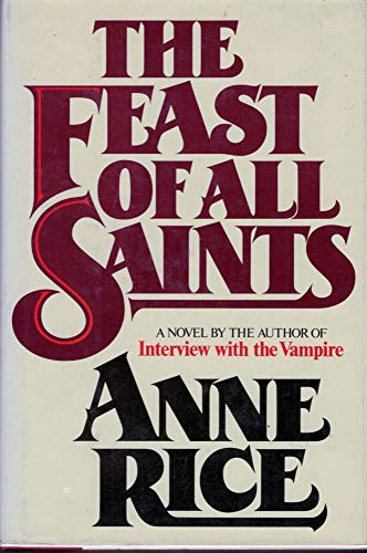 The Feast of All Saints: Rice, Anne