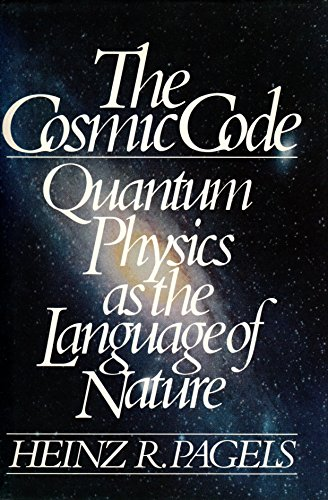 9780671248024: The Cosmic Code: Quantum Physics As the Language of Nature