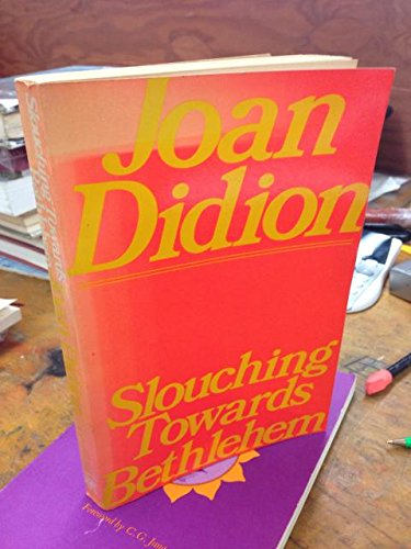 Slouching Towards Bethlehem: Joan Didion