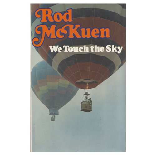 We touch the sky: McKuen, Rod