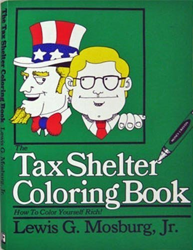 9780671248352: The Tax Shelter Coloring Book (How To Color Yourself Rich!)
