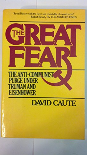 9780671248482: The Great Fear: The Anti-Communist Purge Under Truman and Eisenhower