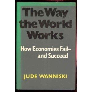 The Way the World works: Jude wanniski