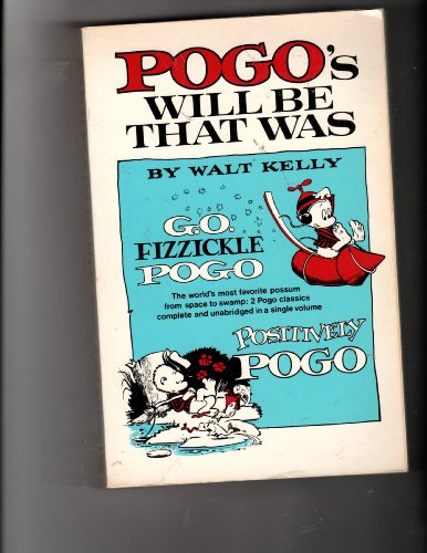 9780671248543: Pogo's Will Be That Was (Fireside Book)