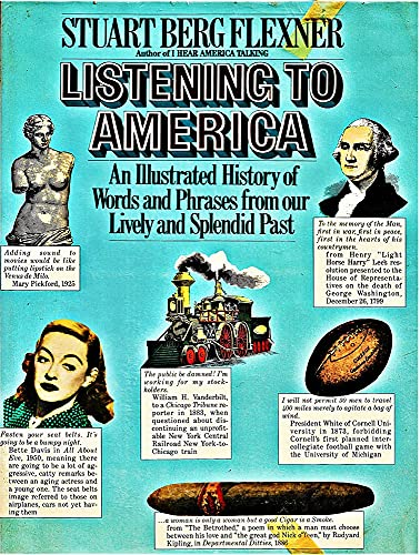 9780671248956: Listening to America: An illustrated history of words and phrases from our lively and splendid past