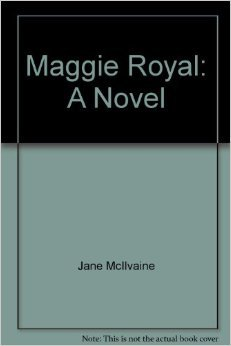 Maggie Royal: Jane mc clary