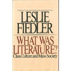 9780671249830: What was literature?: Class culture and mass society