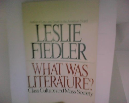 9780671249847: What Was Literature?: Class Culture and Society