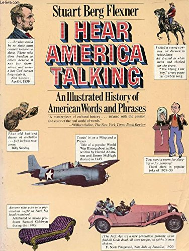 9780671249946: I Hear America Talking: An Illustrated History of American Words and Phrases (A Touchstone book)