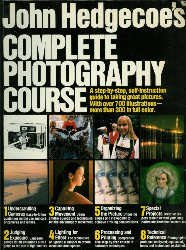 9780671250003: John Hedgecoe's Complete Photography Course
