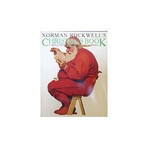 9780671250409: Norman Rockwell's Christmas Book : Carols, Stories, Poems, Recollections