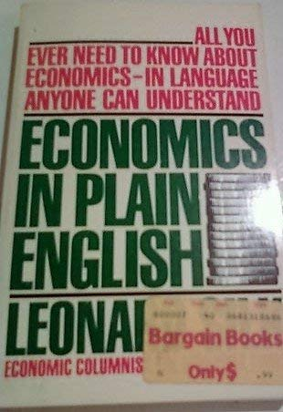 Economics in Plain English: Silk, Leonard