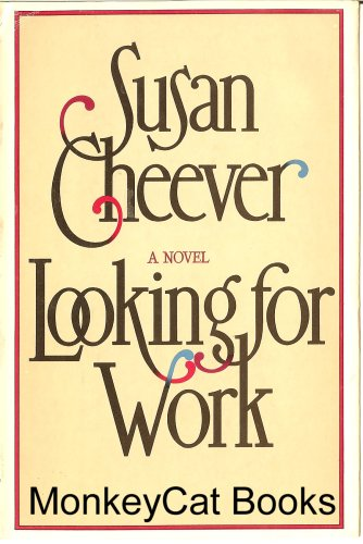 9780671250546: Looking for Work / Susan Cheever
