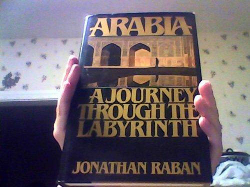 9780671250584: Arabia: A Journey Through The Labyrinth