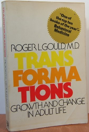 9780671250669: Transformations: Growth and Change in Adult Life (A Touchstone book)