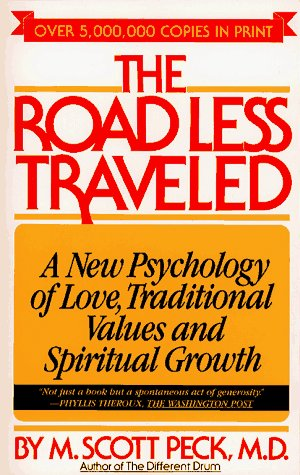 ROAD LESS TRAVELED: A New Psychology of Love, Trad