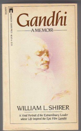 Gandhi: A Memoir (Fireside Books (Holiday House)): William L. Shirer