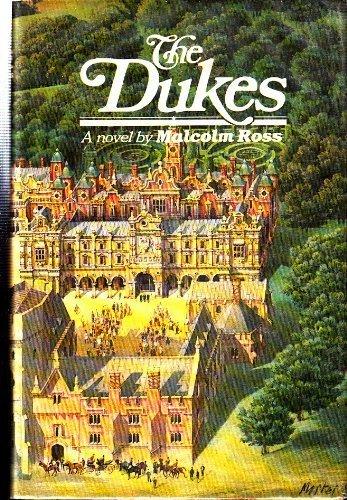 The Dukes: A Novel: Malcolm Ross