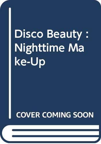9780671251468: Disco Beauty: Nighttime Make-Up