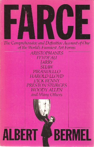 9780671251499: Farce: The Comprehensive and Definitive Account of One of the World's Funniest Art Forms