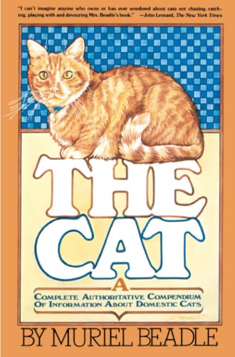 9780671251901: The Cat: A Complete Authoritative Compendium of Information About Domestic Cats