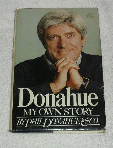 Donahue: Company, Phil Donahue &