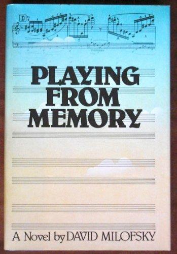 Playing From Memory: David milofsky
