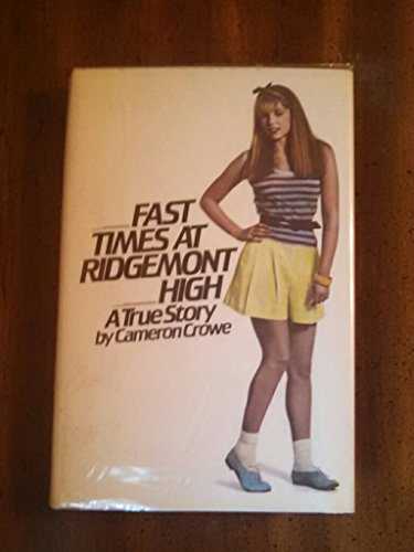 9780671252908: Fast Times at Ridgemont High : A True Story