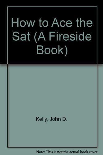 how to ace the sat The online video sat test prep course that's ready when you are learn a fast way to ace the sat at your convenience--sat math, reading and writing made easy.