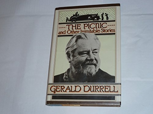 The Picnic and Other Inimitable Stories: Gerald Durrell