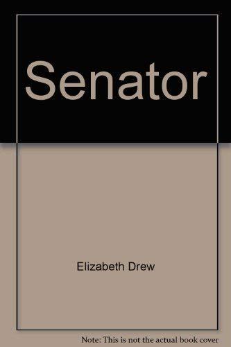 SENATOR P (A Touchstone book): drew, Elizabeth