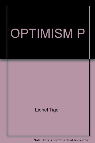 OPTIMISM P (A Touchstone book) (0671253956) by Lionel tiger