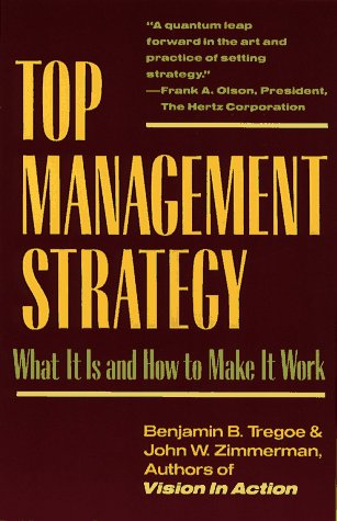 9780671254025: Top Management Strategy: What It Is and How to Make It Work