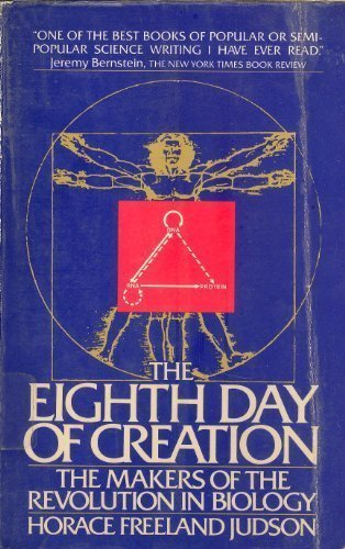 9780671254100: The Eighth Day of Creation: Makers of the Revolution in Biology (Touchstone Books)