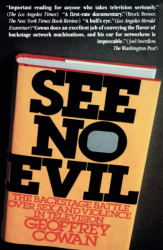 9780671254117: See No Evil: The Backstage Battle over Sex and Violence in Television