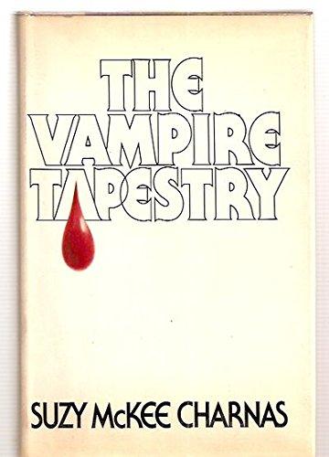 The Vampire Tapestry: Charnas, Suzy McKee