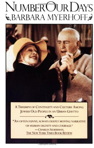 9780671254308: Number Our Days: A Triumph of Continuity and Culture Among Jewish Old People in an Urban Ghetto